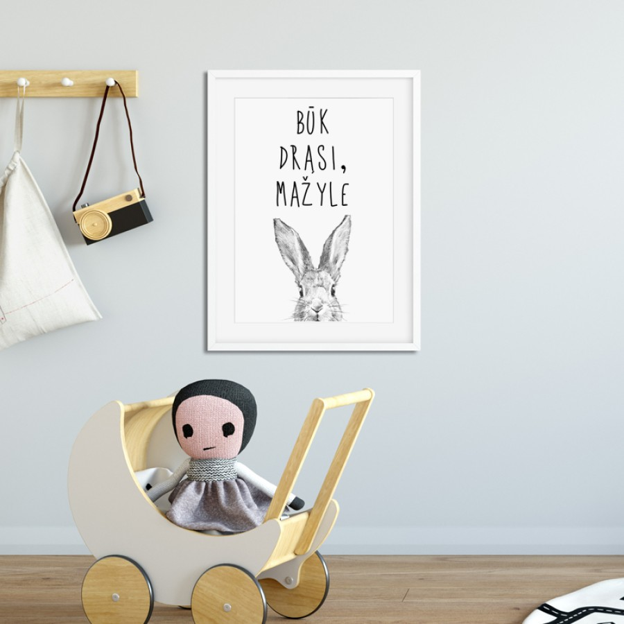 Būk drąsi, mažyle
